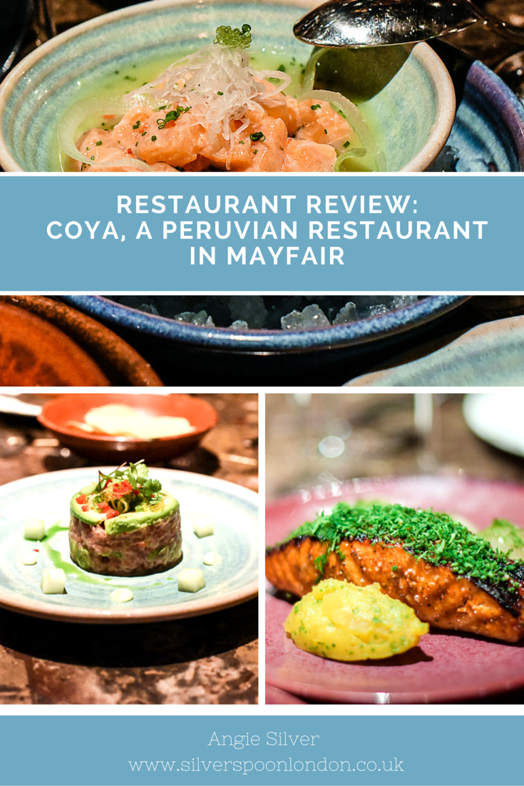 Coya is my of my favourite Peruvian Restaurants in London