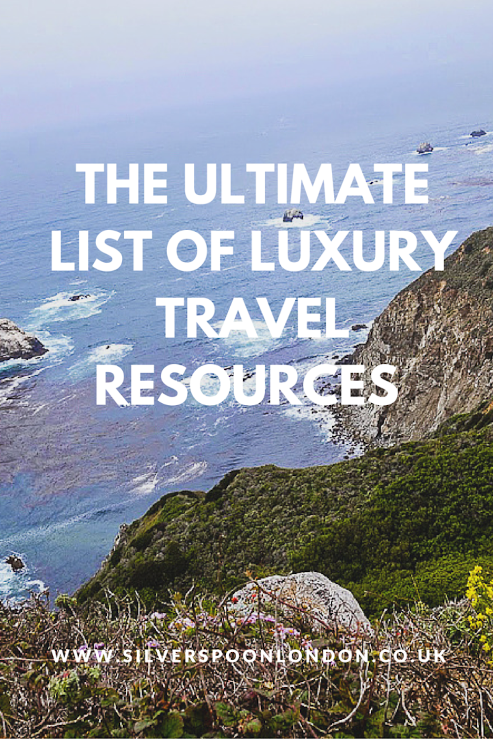 The Ultimate List of Luxury Travel Resources