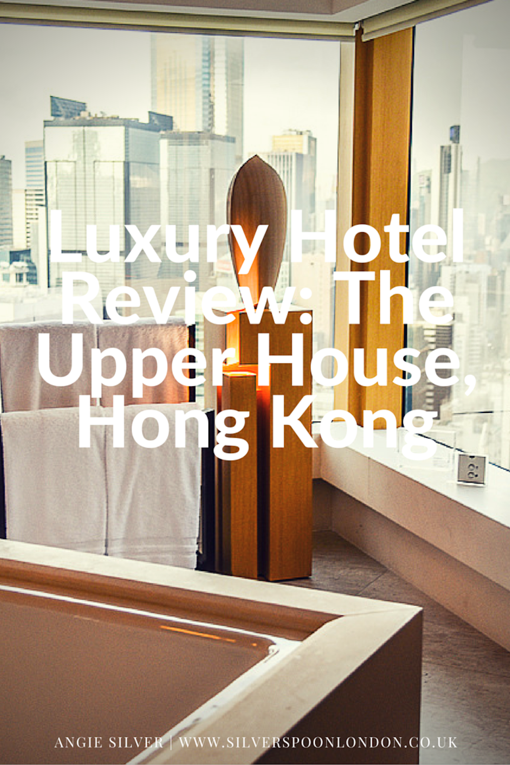 Luxury Hotel Review: The Upper House