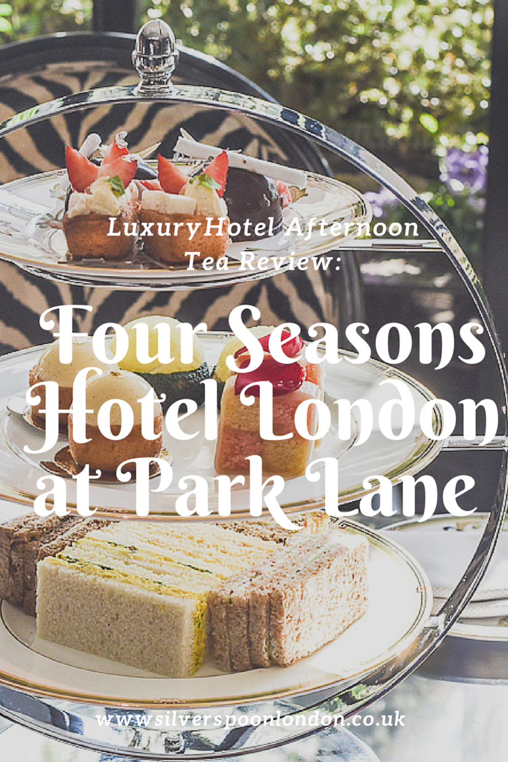 Afternoon Tea at Four Seasons Hotel London at Park Lane