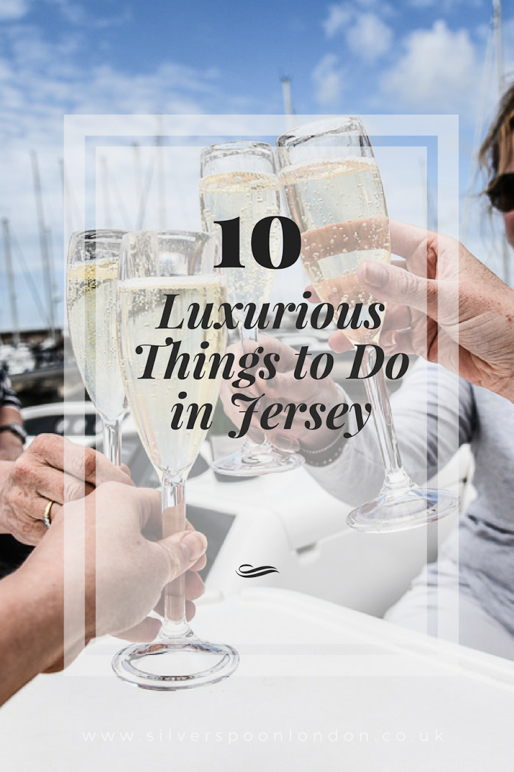 Top 10 Luxurious things to do in Jersey