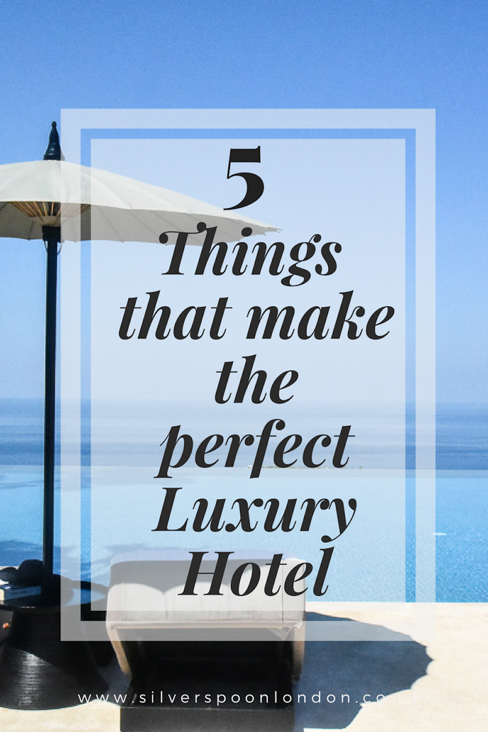 five-things-that-make-the-perfect-luxury-hotel